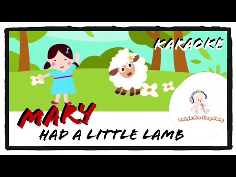 Mary had a little lamb (music with lyrics) Karaoke - Sing Along Nursery Rhymes for Kids
