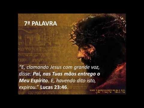 As Sete Frases De Jesus Na Cruz Pr Marcos Burgese Youtube
