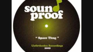 "Sound Proof - ""Space Thug"" Hip Hop Instrumentals"