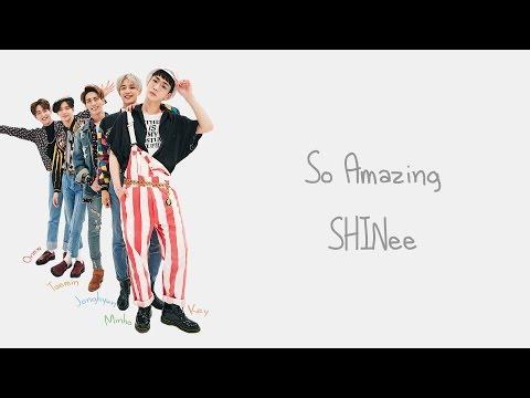 So Amazing - SHINee (샤이니) [HAN/ROM/ENG COLOR CODED LYRICS]