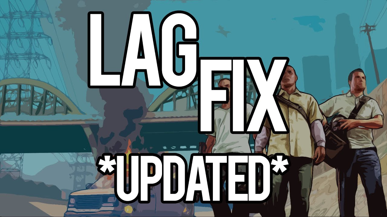 How To Fix Gta V Pc Lag Stuttering And Increase Fps Updated