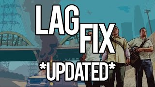 How to Fix GTA V PC Lag/Stuttering and Increase FPS (UPDATED)