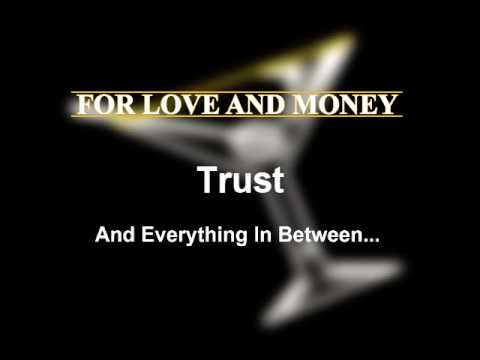 For Love and Money - Trust