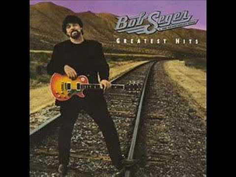 Bob Seger- Against the Wind