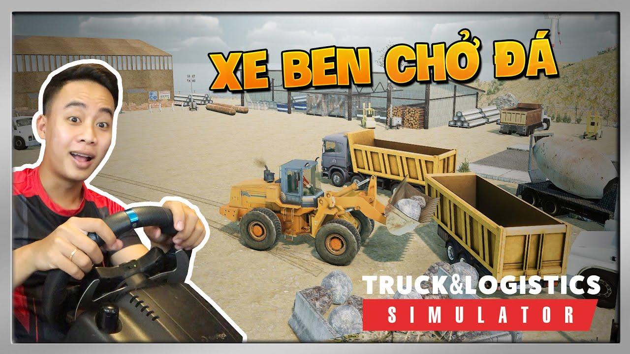 Truck & Logistics Simulator #3 | Vận Chuyển Đá Công Trường