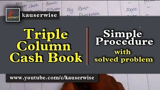 Triple column cash book in english - with solution in simple way - Cash book tutorial