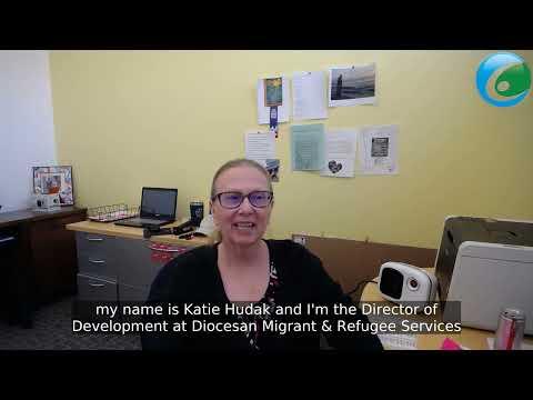 Diocesan Migrant & Refugee Services, Inc. (DMRS) Katie Hudak