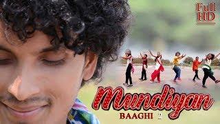 Mundiyan | Baaghi 2 | Hip Hop mix Bhangra | Dance Choreography