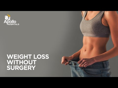 Non Surgical Treatment for Obesity| Weight Loss without Surgery | Apollo Hospitals