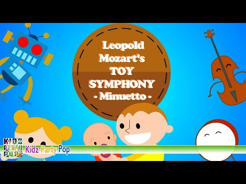 """Mozart """"Toy Symphony"""": II. Minuetto 