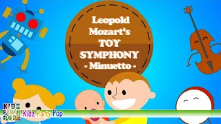 Mozart Toy Symphony II Minuetto Classical Music For Babies