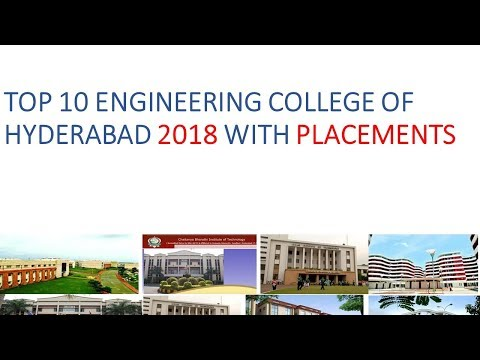 TOP 10 ENGINEERING COLLEGE HYDERABAD UPCOMING 2018 WITH GOOD PLACEMTS/ NO RAGGING