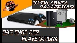 Das Ende der Playstation4? - Top Titel nur für Playstation5?  PS5-News   DasMonty