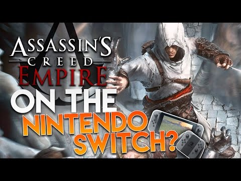 Next Assassins Creed Game   2017 RELEASE DATE + ON THE NINTENDO SWITCH?!