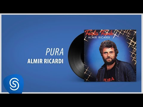 Almir Ricardi - Pura (Álbum Completo: Festa Funk)