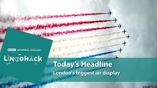 Today's words and phrases: flypasts, the RAF, air traffic centre, airspace, aircraft