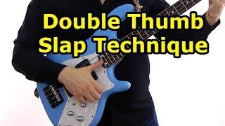 �������� ���� Double Thumb Slap Technique - a la Victor Wooten ������