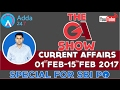WEEKLY CURRENT AFFAIRS -THE GA SHOW FROM (1st feb to 15 feb) for sbi po 2017