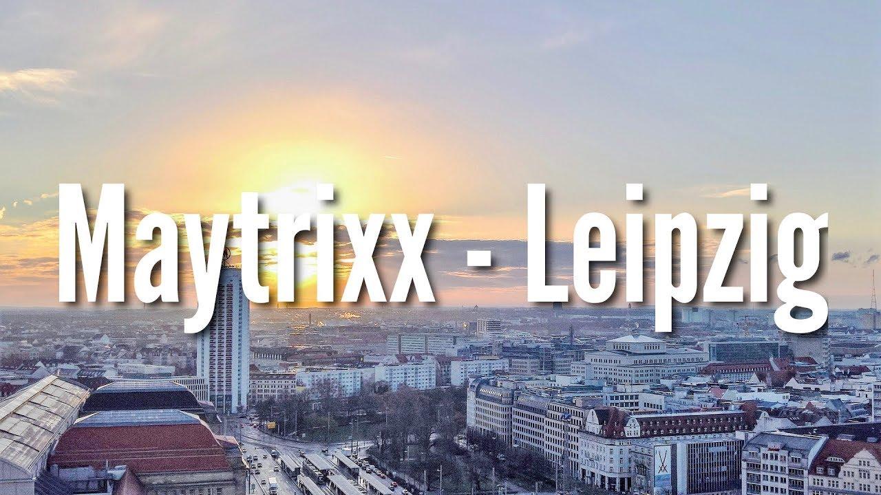 Maytrixx - Leipzig [Reupload] (Tekk | Tekke | Techno)