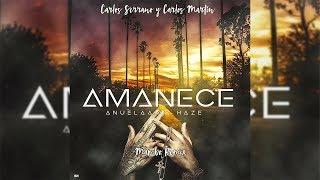 Anuel Aa ➕ Haze - Amanece Mambo  Carlos Serrano & Carlos Martín