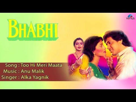 Bhabhi : Too Hi Meri Maata Full Audio Song | Govinda, Juhi Chawla | thumbnail