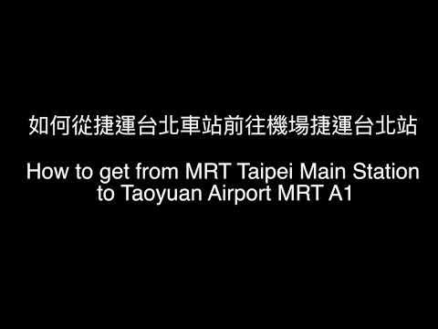 How to get MRT Taipei Main Station to Taoyuan Airport MRT A1