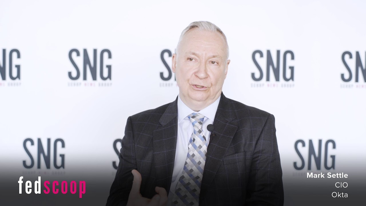 Okta's Mark Settle discusses cloud, modernization and more - FedScoop
