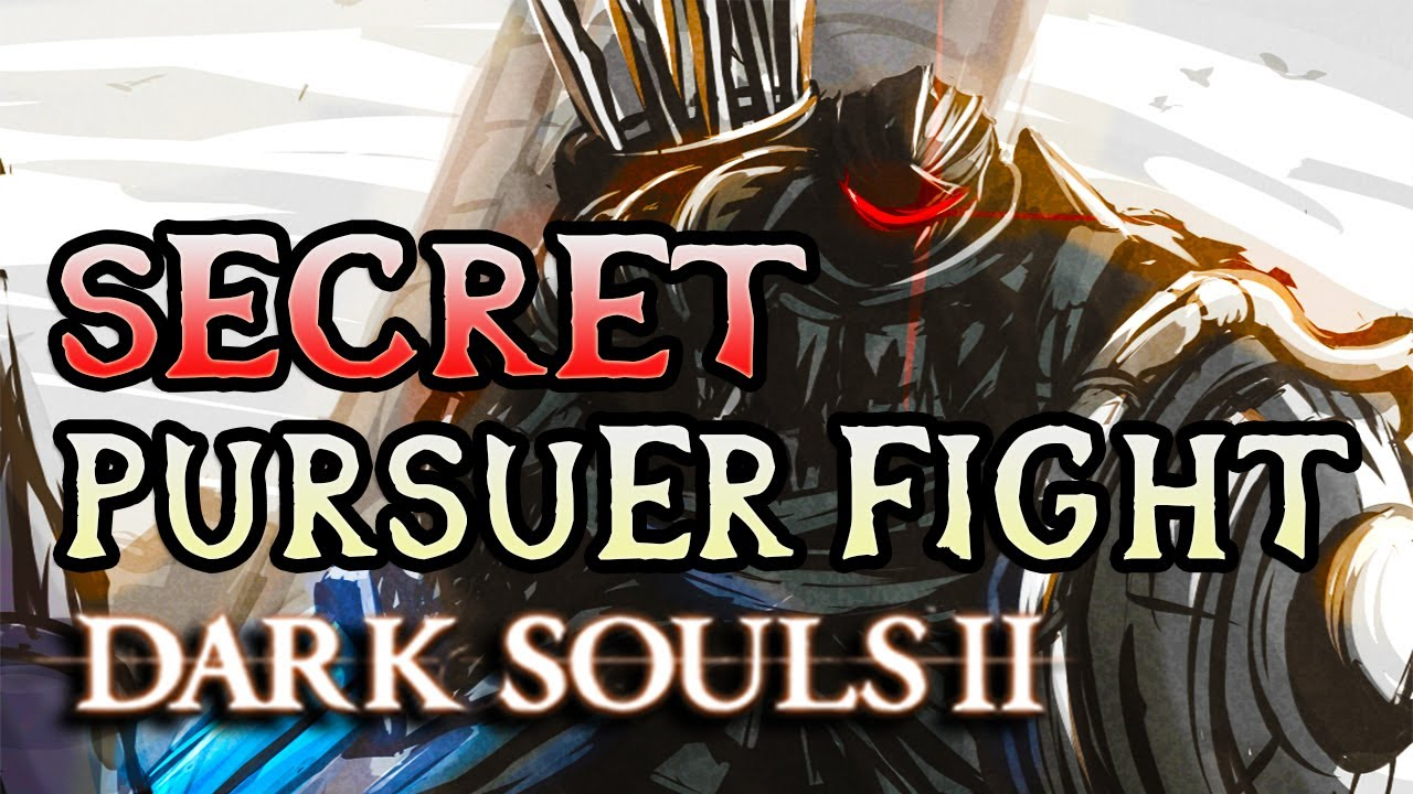 how to get past the pursuer dark souls 2