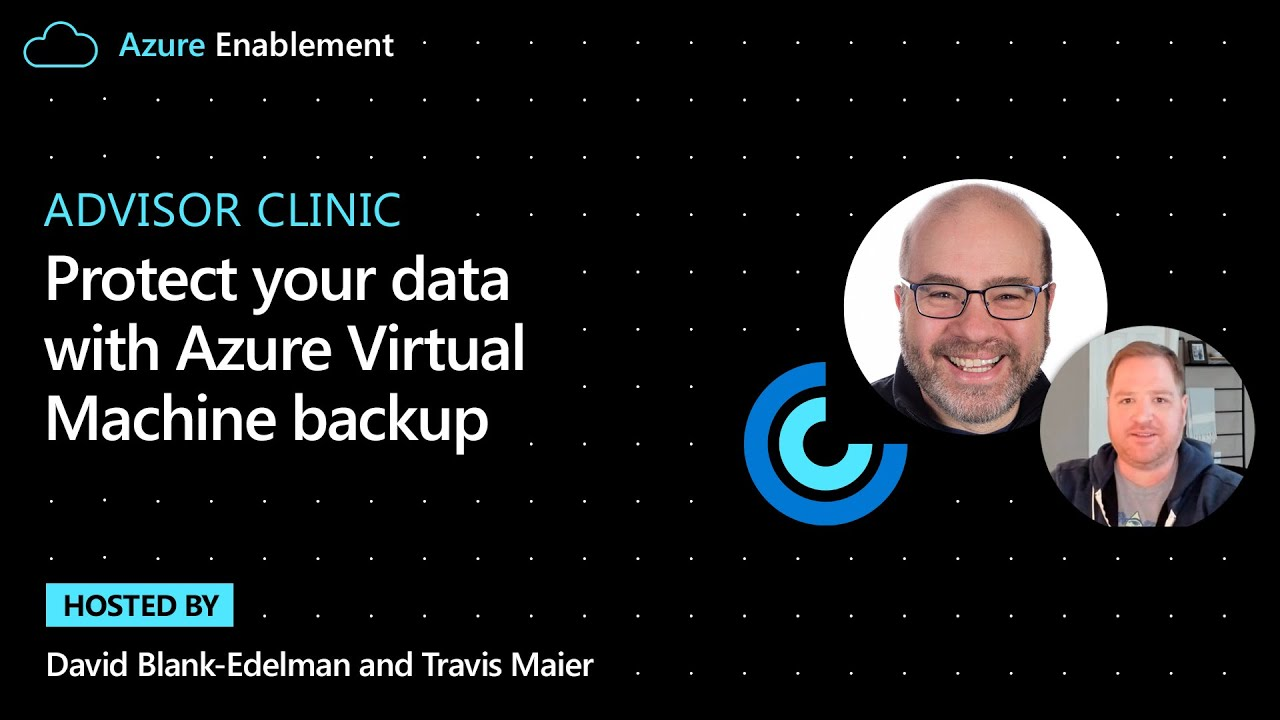 Protect Your Data with Azure Virtual Machine Backup