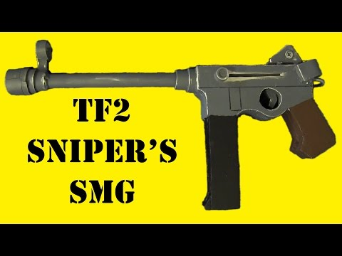 How to Make Sniper's Submachine Gun (TF2 DIY)