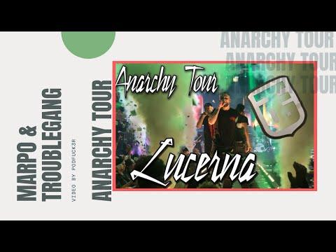 Marpo & Troublegang | Anarchy Tour | Velká Lucerna | Praha |