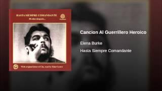Cancion Al Guerrillero Heroico