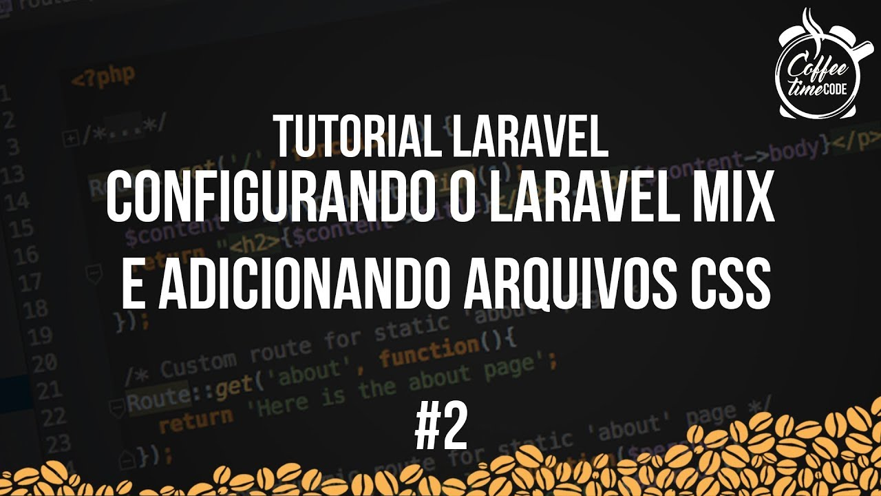 Laravel Tutorial # 2 - Configuring Laravel Mix and Adding CSS Files
