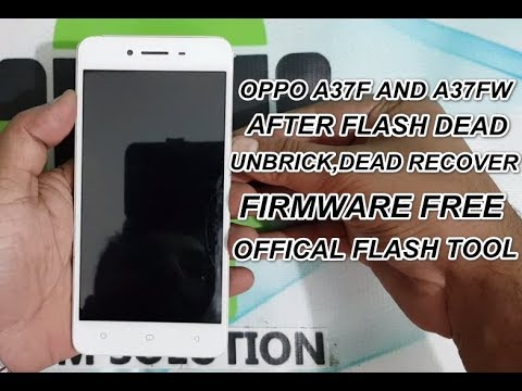 oppo-a37f-after-flash-dead-fix-latest-dead-recover-firmware