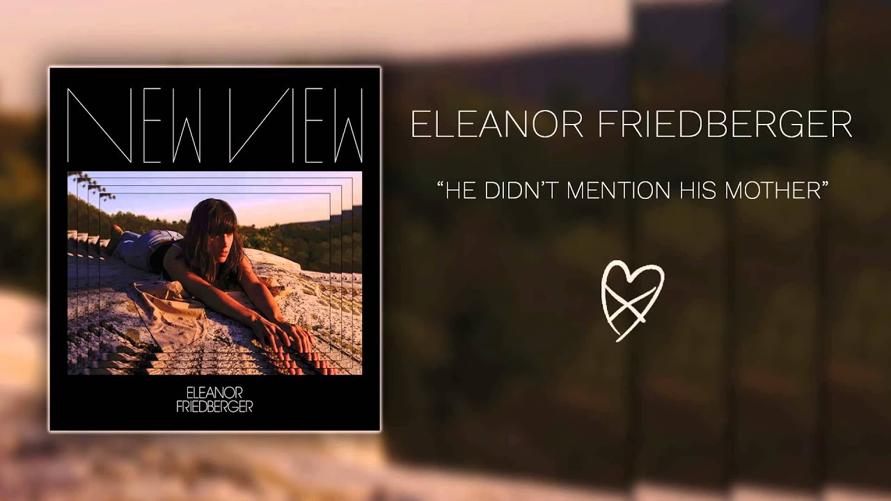 Eleanor Friedberger - He Didn't Mention His Mother (Official Audio)