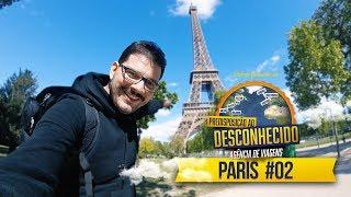 PARIS #02 - PREDISPOSIÇÃO AO DESCONHECIDO