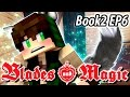 A Wolf Boy - Blades and Magic Book 2 EP6 - Minecraft Roleplay