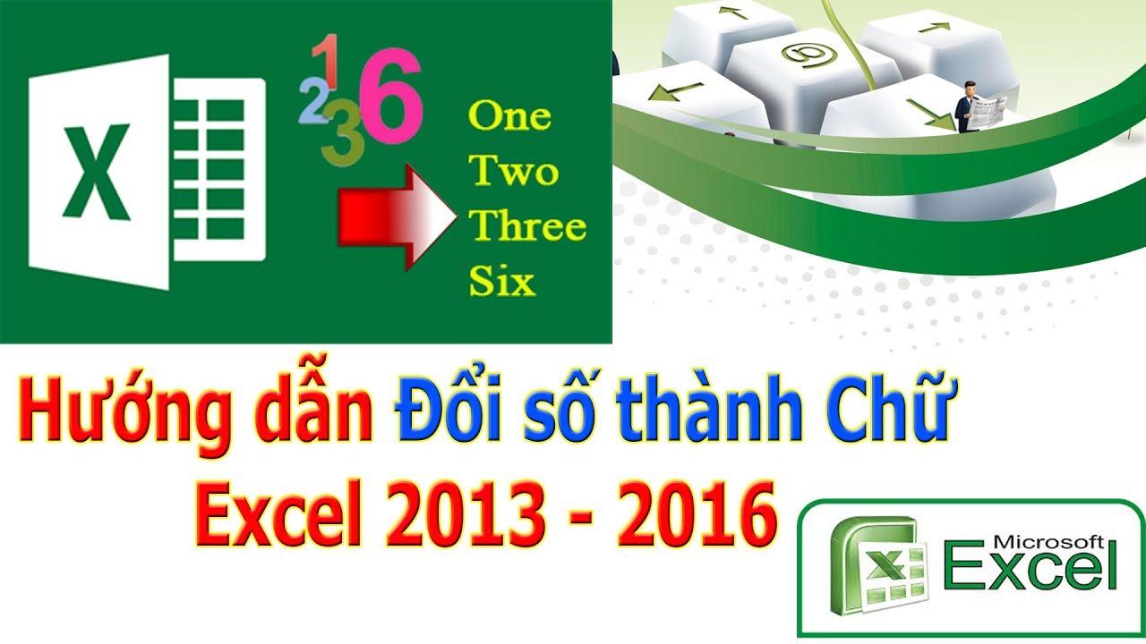 Đổi số thành chữ trong Excel 2013 và Excel 2016 đã fix lỗi