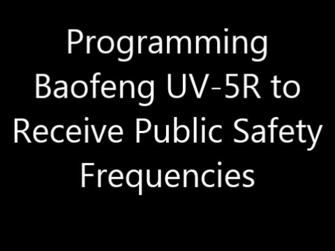 Turn your Baofeng UV-5R into a Police Scanner!