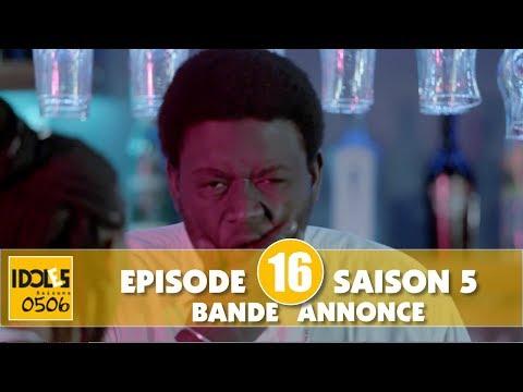 IDOLES - saison 5 - épisode 16 : la bande annonce
