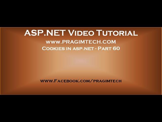 Cookies in asp.net   Part 60