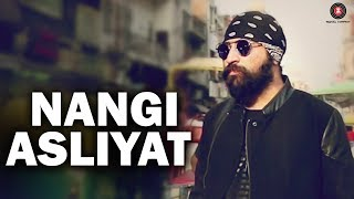 Nangi Asliyat   Official Music Video | APS Rana