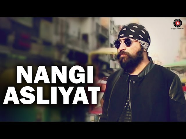 Nangi Asliyat – Official Music Video | APS Rana