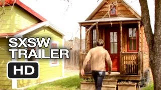 SXSW (2013) TINY: A Story About Living Small - Documentary HD