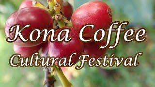 2015 Kona Coffee Cultural Festival - Big Island, Hawaii
