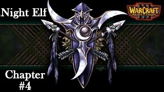 Warcraft 3: Reign of Chaos - The Druids Arise (Night Elf #4)