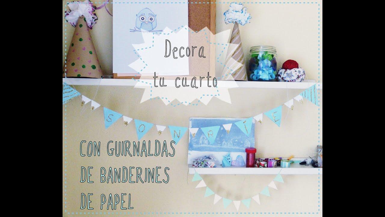 decora tu cuarto con guirnaldas de banderines de papel manualidad fcil para nios youtube