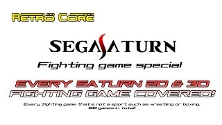 Retro Core Sega Saturn Fighting Game Special part 2 of 5 - EVERY Saturn fighting game