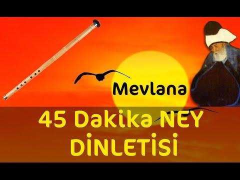 45 Dakika - Sadece Ney Dinletisi   Relax Music   Ney Dinle