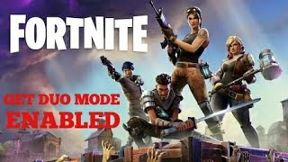 Fortnite Battle Royale - How To Get Duo Mode Enabled
